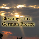 Sunset with the episode title: Blessings on a German Breeze
